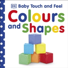 Baby Touch & Feel Colours and Shapes, Board book Book
