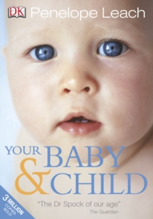 Your Baby and Child, Paperback Book