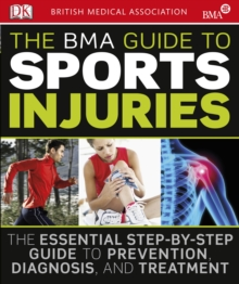 The BMA Guide to Sport Injuries, Paperback Book