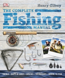 The Complete Fishing Manual, Hardback Book