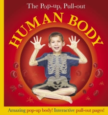 Pop-Up, Pull-Out Human Body, Hardback Book