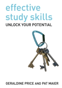Effective Study Skills : Essential Skills for Academic and Career Success, Paperback Book