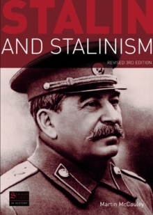 Stalin and Stalinism : Revised 3rd Edition, Paperback Book