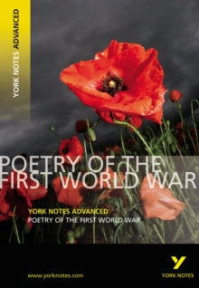 Poetry of the First World War: York Notes Advanced, Paperback Book