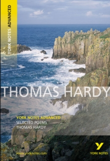 Selected Poems of Thomas Hardy: York Notes Advanced, Paperback Book