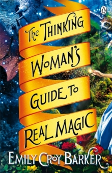 The Thinking Woman's Guide to Real Magic, Paperback Book
