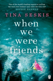 When We Were Friends, Paperback Book