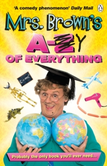 Mrs. Brown's A to Y of Everything, Paperback Book