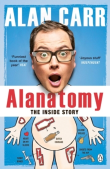 Alanatomy : The Inside Story, Paperback / softback Book