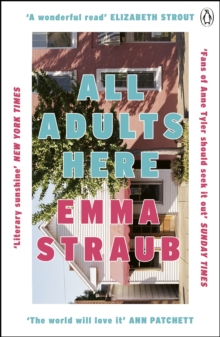 All Adults Here : A funny, uplifting and big-hearted novel about family - an instant New York Times bestseller, Paperback / softback Book