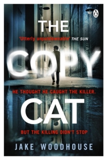 The Copycat : The gripping crime thriller you won't be able to put down, Paperback / softback Book