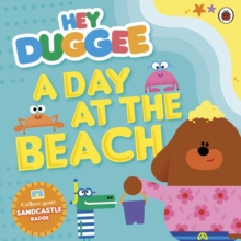 Hey Duggee: A Day at the Beach, Paperback Book