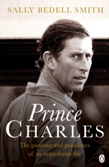 Charles : The Misunderstood Prince. 'The royal biography everyone's talking about' The Daily Mail, Paperback / softback Book