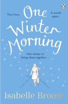 One Winter Morning : The uplifting and emotional family drama to warm your heart this Christmas, Paperback / softback Book