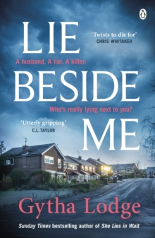Lie Beside Me : From the bestselling author of Richard and Judy bestseller She Lies in Wait