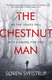 The Chestnut Man : The gripping debut novel from the writer of The Killing, Paperback / softback Book