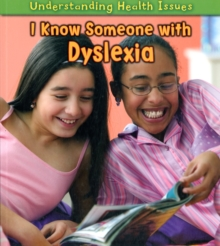 I Know Someone with Dyslexia, Paperback Book