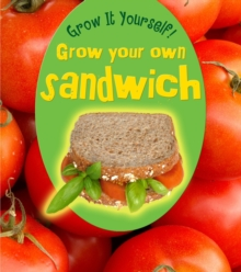 Grow Your Own Sandwich, Paperback Book
