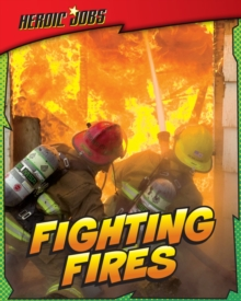 Fighting Fires, Paperback Book