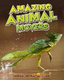 Amazing Animal Movers, Paperback Book
