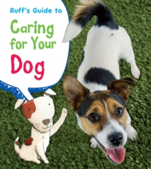Ruff's Guide to Caring for Your Dog, Hardback Book