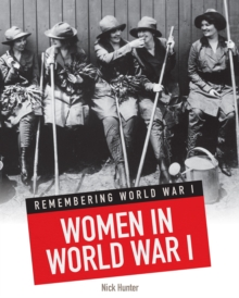 Women in World War I, Hardback Book