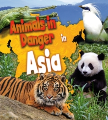 Animals in Danger in Asia, Paperback Book