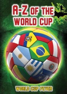 A-Z of the World Cup, Hardback Book