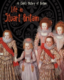 Life in Stuart Britain, Paperback Book