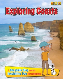 Exploring Coasts : A Benjamin Blog and His Inquisitive Dog Investigation, Paperback Book