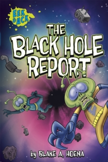The Black Hole Report, Paperback Book