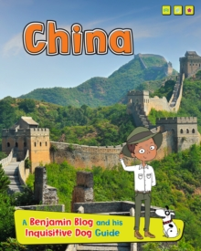 China : A Benjamin Blog and His Inquisitive Dog Guide, Paperback Book