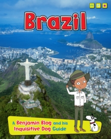 Brazil : A Benjamin Blog and His Inquisitive Dog Guide, Paperback Book