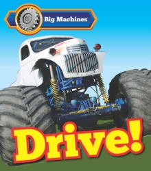 Big Machines Drive!, Hardback Book