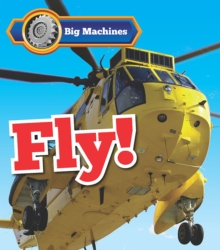 Big Machines Fly!, Paperback Book