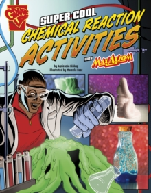 Super Cool Chemical Reaction Activities with Max Axiom, Paperback / softback Book