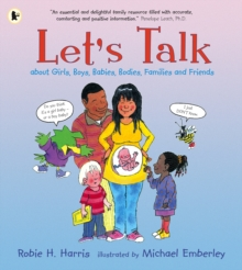 Let's Talk About Girls, Boys, Babies, Bodies, Families and Friends, Paperback Book