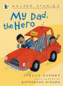 My Dad, the Hero, Paperback Book