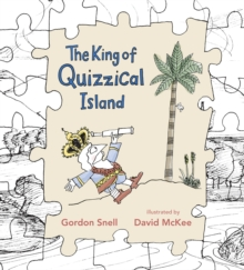 The King of Quizzical Island, Paperback Book