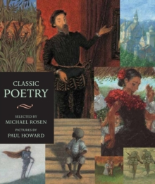Classic Poetry : An Illustrated Collection, Paperback Book