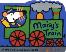 Maisy's Train, Board book Book