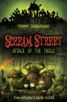 Scream Street 8: Attack of the Trolls, Paperback Book