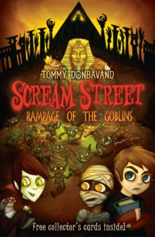 Scream Street Bk 10: Rampage Of The Gobl, Paperback Book