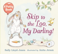 Skip to the Loo, My Darling!, Hardback Book