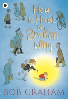 How to Heal a Broken Wing, Paperback Book