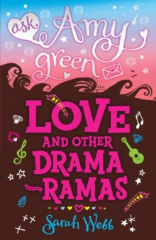 Ask Amy Green: Love and Other Drama-Ramas, Paperback Book