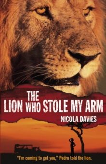 The Lion Who Stole My Arm, Paperback Book