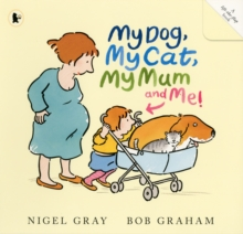 My Dog, My Cat, My Mum and Me!, Paperback Book