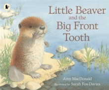 Little Beaver and the Big Front Tooth, Paperback Book