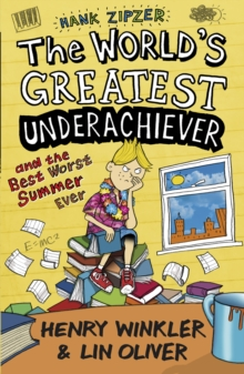Hank Zipzer 8: The World's Greatest Underachiever and the Best Worst Summer Ever, Paperback Book